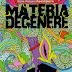 Diabolo Edizioni presenta: Materia Degenere