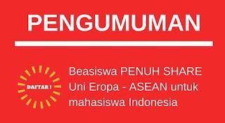 "BEASISWA KULIAH S1 ""SHARE"" UNI EROPA DAN ASEAN - INDONESIA"