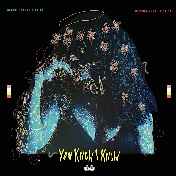 Kennedy Rd. - You Know I Know (feat. 11:11) - Single Cover