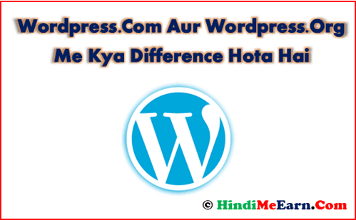 Difference Between Wordpress.Org & Wordpress.Com