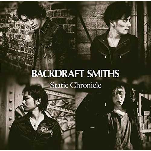 [Album] BACKDRAFT SMITHS – Static Chronicle (2015.05.20/MP3/RAR)