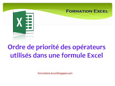 Ordre de priorité des opérateurs utilisés dans une formule Excel
