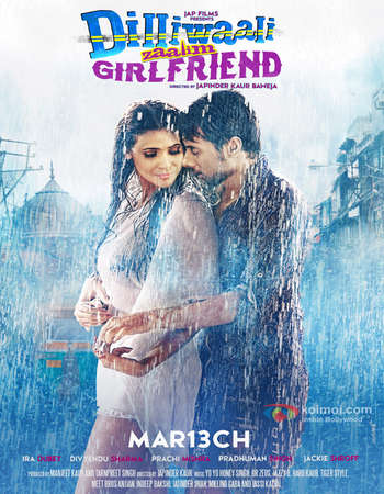 Poster Of Dilliwaali Zaalim Girlfriend 2015 Hindi 700MB HDRip x264 Watch Online Free Download Worldfree4u