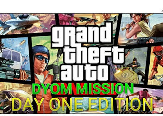 Grand Theft Auto DYOM Pack : Day One Edition (DYOM)