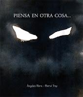"""Portada del libro """"Piensa en otra cosa"""", de Ángeles Mora y Mariví Troy"""