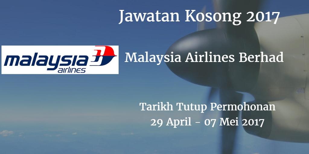 Jawatan Kosong Malaysia Airlines Berhad 29 April - 07 Mei 2017