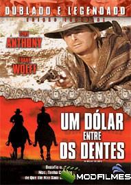 Capa do Filme Um Dólar Entre Os Dentes
