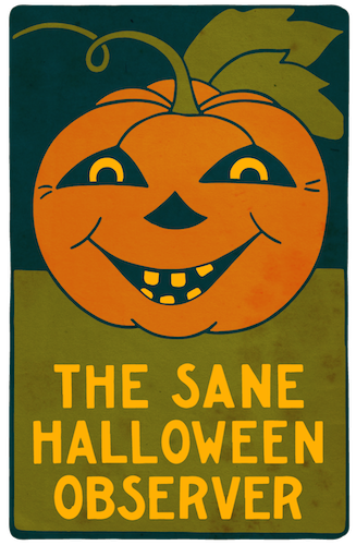 "Graphic is based on a vintage 1930s public service poster ""A Sane Halloween"""