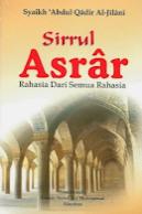Terjemah Kitab Sirrul Asrar – Syekh 'Abdul Qadir Al-Jailani, HAJJI KE MEKAH DAN HAJJI ROHANI KE HAKIKAT HATI:21