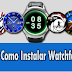 Como Instalar watchface vxp
