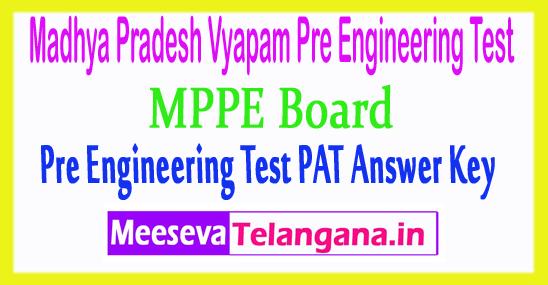 Madhya Pradesh Vyapam Pre Engineering Test PAT Answer Key 2018 Download