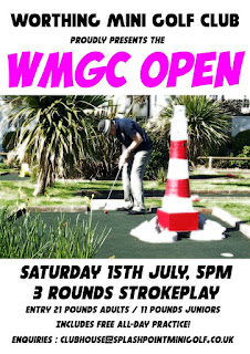 The Worthing Mini Golf Club Open tournament is on Saturday 15th July