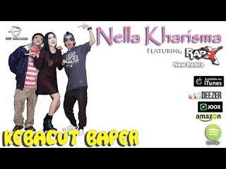 Nella Kharisma - Kebacut Baper (Feat RapX) Mp3
