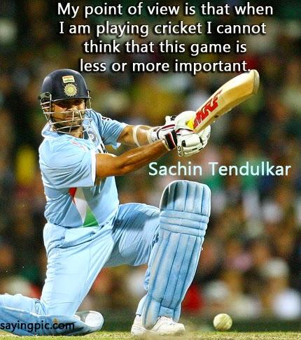 Saying cricket qoutes by sachin