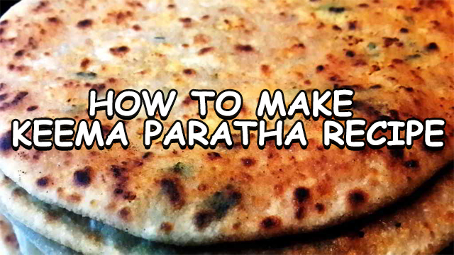 how to make keema paratha recipe | keema paratha recipe | keema paratha