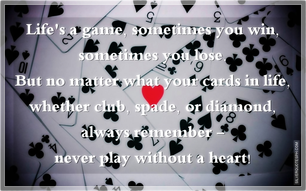 Life's A Game, Sometimes You Win Sometimes You Lose, Picture Quotes, Love Quotes, Sad Quotes, Sweet Quotes, Birthday Quotes, Friendship Quotes, Inspirational Quotes, Tagalog Quotes
