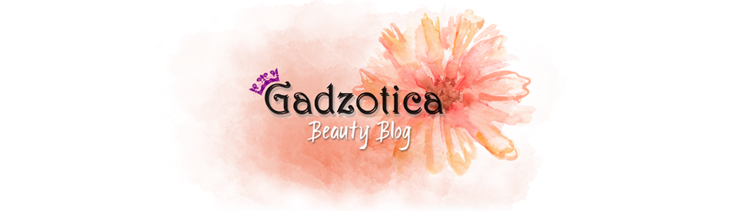 GADZOTICA *Beauty Blog*