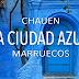 Escapada a Chauen 💙 La ciudad azul de Marruecos