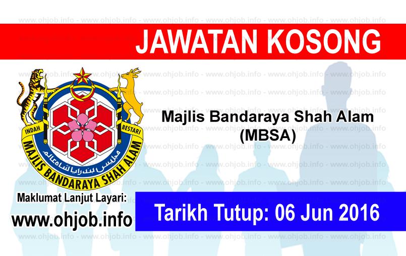 Jawatan Kerja Kosong Majlis Bandaraya Shah Alam (MBSA) logo www.ohjob.info jun 2016