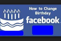 Change Birthday Facebook