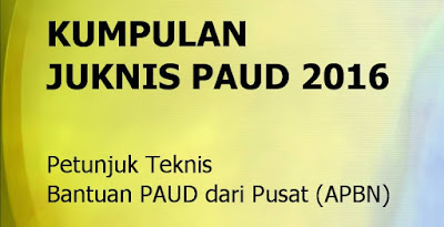 Juknis BOP PAUD 2016 Pdf Download (TK/ KB/ RA/ TPA)