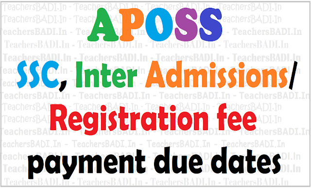 APOSS SSC, Inter Admissions/Registration fee payment due dates
