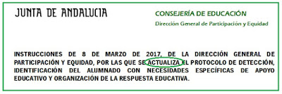 http://www.adideandalucia.es/normas/instruc/Instrucciones8marzo2017ActualizacionProtocoloNEAE.pdf