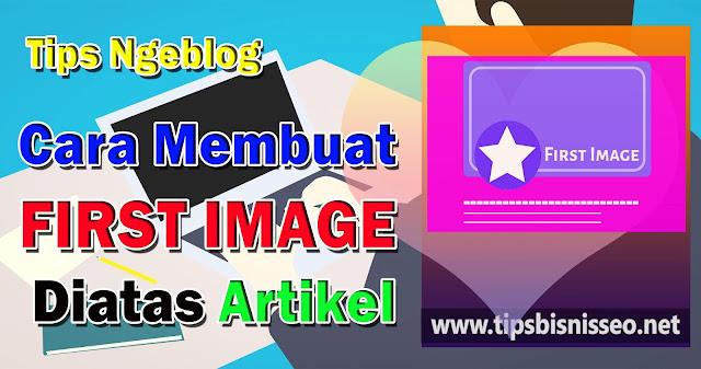 Cara Membuat First Image