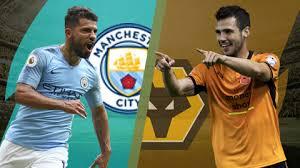 Watch Manchester City vs Wolverhampton live Stream online Today 14/1/2019 Premier League