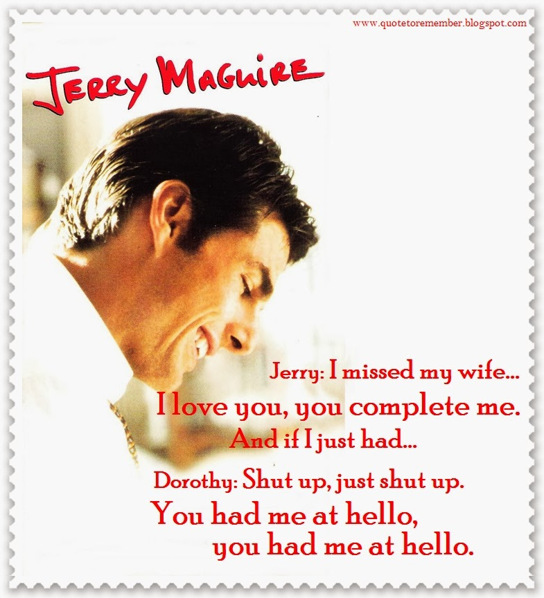 Jerry Maguire Movie Quotes: #JerryMaguire #TomCruise #ReneeZelwegger