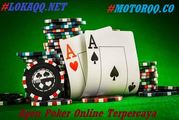 2 Agen Poker Online Ini Terbukti Paling Aman Dan Dijamin Tidak Mengecewakan