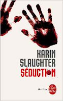 Séduction-Karin Slaughter