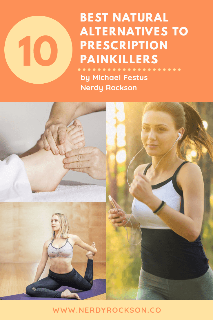 The 10 Best Natural Alternatives to Prescription Painkillers
