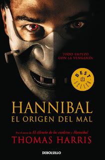Hannibal, el origen del mal (Thomas Harris)