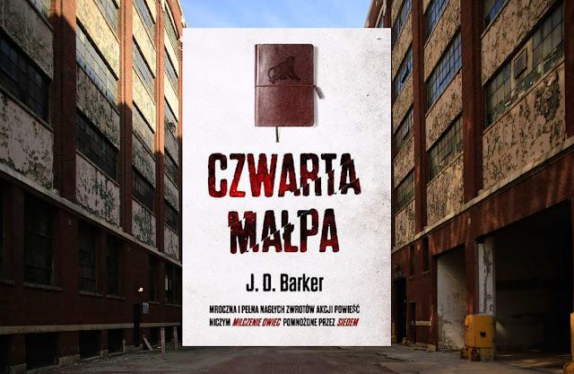 #310. Czwarta małpa - J. D. Barker
