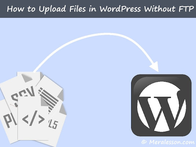 How to Upload Files in WordPress Without FTP
