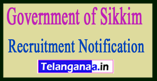 Government of Sikkim Recruitment Notification 2017