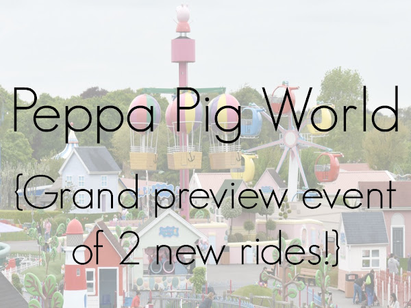 Peppa Pig World - Grand Preview Event