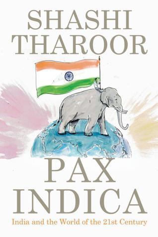 Pax Indica – Shashi Tharoor