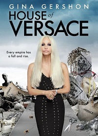 Watch House of Versace Online Free in HD