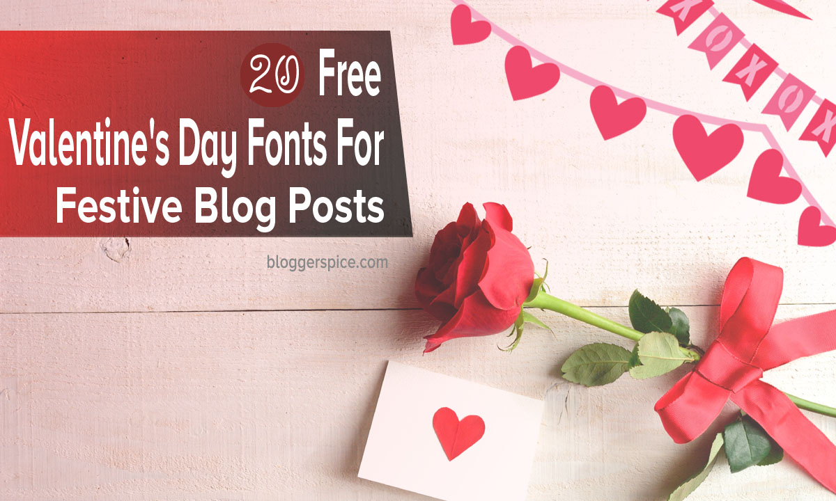 20 Free Valentine's Day Fonts for festive blog posts and creative works