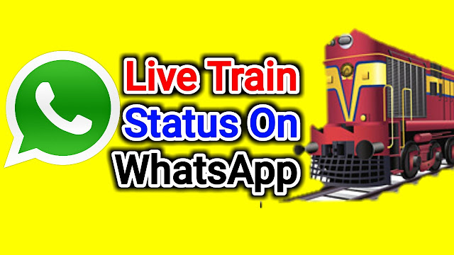 How To Get Live Train Status On Whatsapp By PNR Number