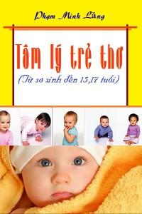 Tâm lý trẻ thơ - Phạm Minh Lăng
