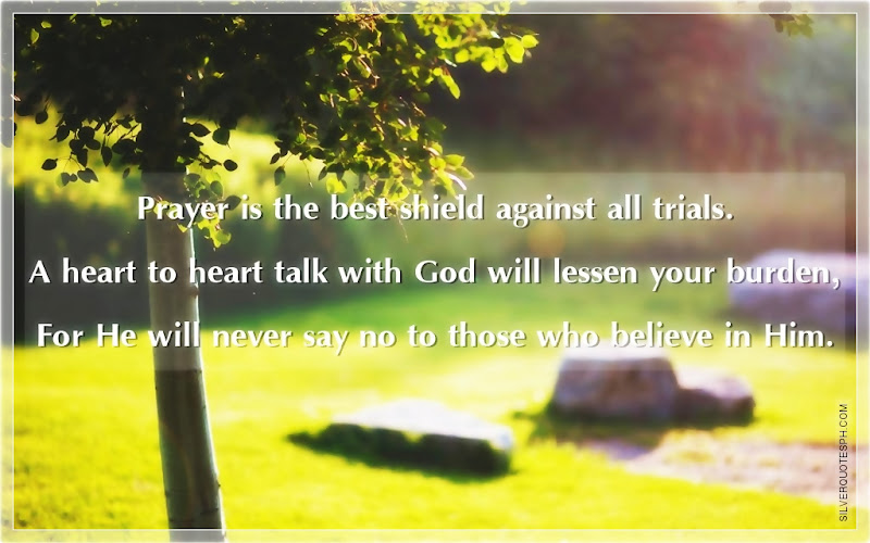 Prayer Is The Best Shield Against All Trials, Picture Quotes, Love Quotes, Sad Quotes, Sweet Quotes, Birthday Quotes, Friendship Quotes, Inspirational Quotes, Tagalog Quotes