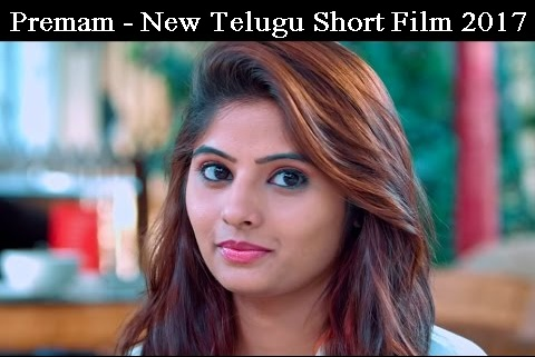 Premam - New Telugu Short Film 2017 Directed By Rohini
