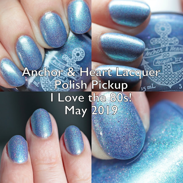 Anchor & Heart Lacquer Polish Pickup I Love the 80s! May 2019