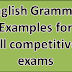 English Grammar Examples for all competitive exams. Like Bin Sachivalay Clerk Course
