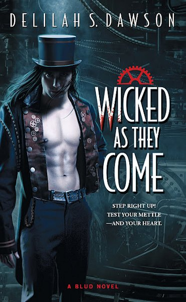 Release Day Review - Wicked As They Come by Delilah S. Dawson - 5 Qwills
