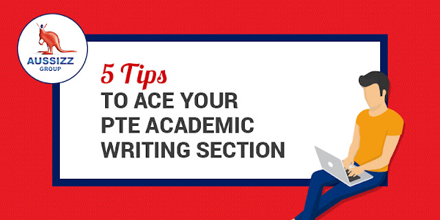 5 Tips To Ace Your PTE Academic Writing Section