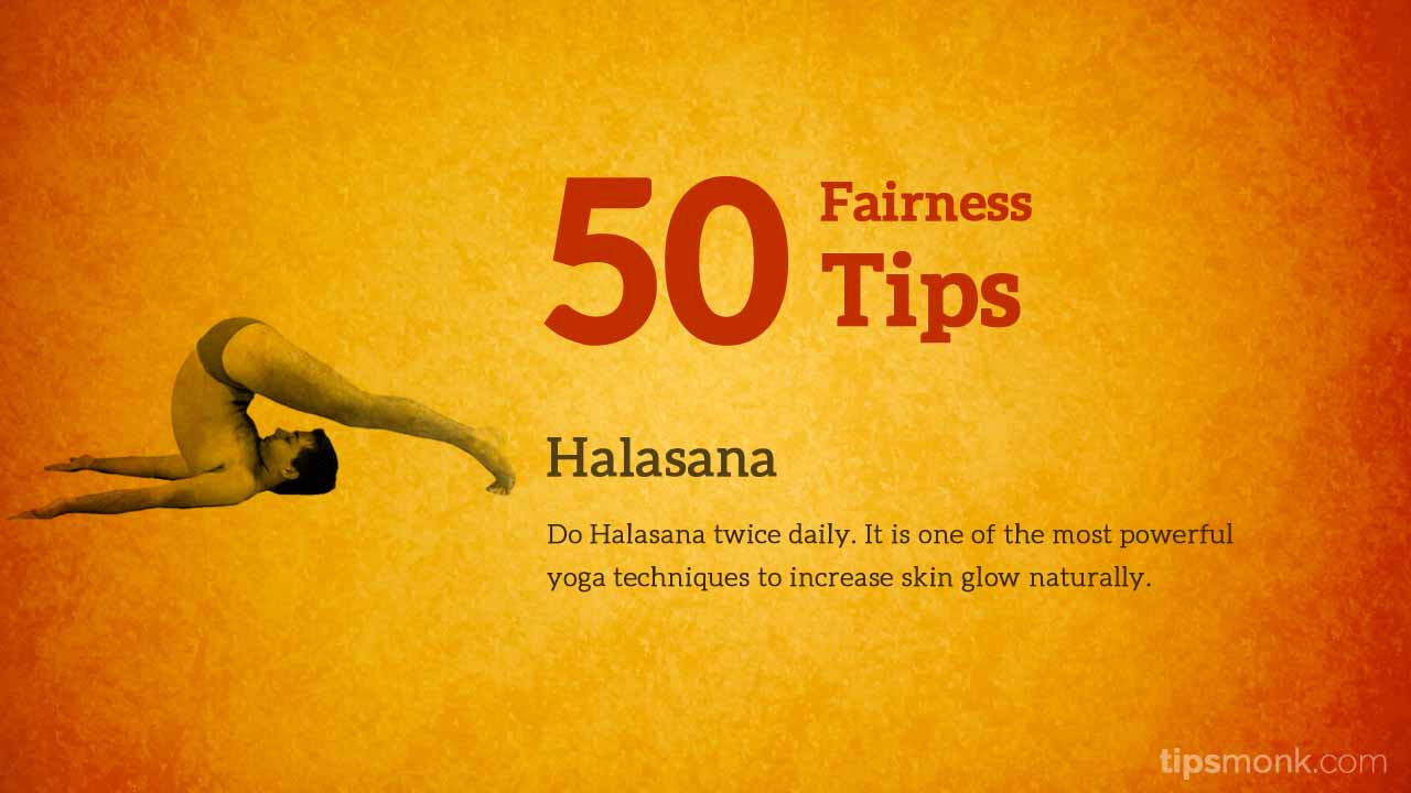 Amazing fairness tips for fair skin with halasana yoga pose